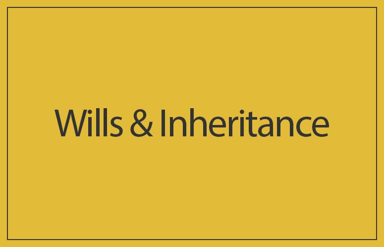 Wills & Inheritance